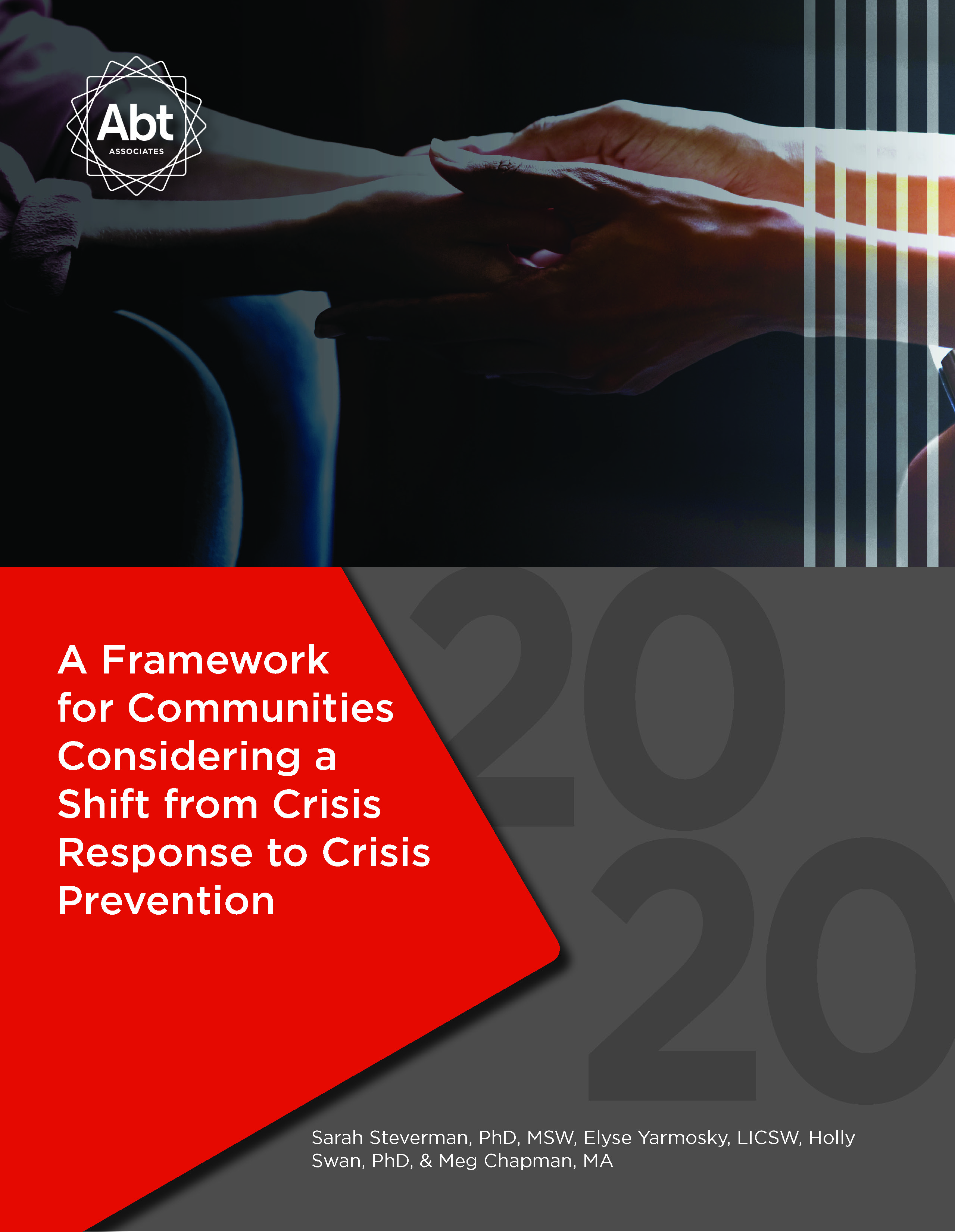 A Framework for Communities Considering a Shift from Crisis Response to Crisis Prevention